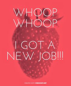 NEW JOB! full time days :) yes, a proper wage. New Job Quotes, Great Quotes, Inspirational Quotes, Funny Quotes, Life Quotes, New Adventure Quotes, How Its Going, Job Humor, Neuer Job
