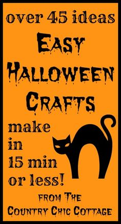 Over 45 ideas for easy Halloween crafts that each take less than 15 minutes to complete. Get crafty quickly with these fun and spooky ideas.