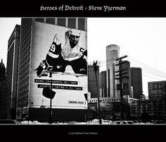 Heroes of Detroit - Steve Yzerman