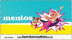 Mentos Barbie Super Princesa--- http://fazendoanossafesta.com.br/2015/07/barbie-super-princesa-kit-festa-infantil-gratis.html/