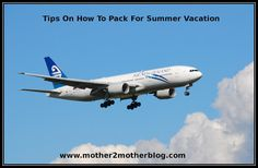 11 Tips and Tricks On How To Pack For Summer Vacation | Mother-2-Mother Blog