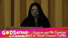 "Panel #5 - Keynote Conversation: ""Queering Racial Justice"" (Are the Gods Afraid of Black Sexuality Conference)"