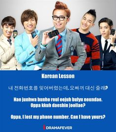 "Learn Korean: ""Oppa, I lost my phone number. Can I have yours?"" LOL...  I learn more and more useful Korean every day ;D"