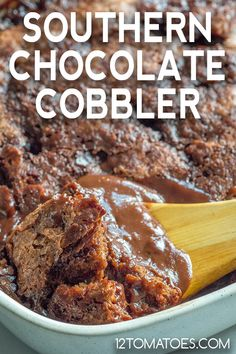 Southern Chocolate Cobbler An old-fashioned answer to the chocolate lava cake. Chocolate Cobbler, Chocolate Lava Cake, Chocolate Topping, Chocolate Desserts, Chocolate Chocolate, Chocolate Heaven, Southern Desserts, Easy Desserts, Delicious Desserts