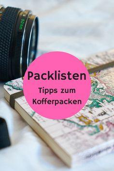 Packlisten und Packtipps für Kurztrips, Citytrips, Fernreisen, Weltreisen, Strandurlaube, Kreuzfahrten, Packen für bestimmte Destinationen