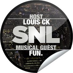 """""""Some nights"""" just aren't funny, but Saturday will be when Louis C.K. hosts w/ musical guest Fun. Thanks for watching Saturday Night Live tonight! Share this one proudly. It's from our friends at NBC."""