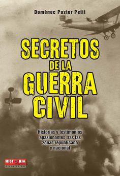 HISTORIAS Y TESTIMONIOS APASIONANTES TRAS LAS ZONAS REPUBLICANA Y NACIONAL Conozca expedientes menos conocidos de la guerra civil sobre la vida en la retaguardia