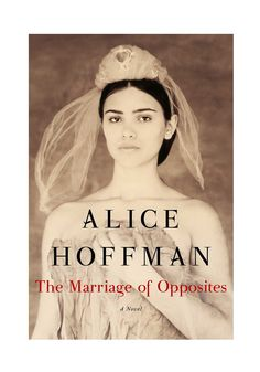 In Alice Hoffman's The Marriage of Opposites, Rachel Pomié grows up in a small Jewish enclave in early 19th-century St. Thomas.