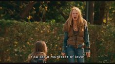 Murderer of love!  One of my favorite quotes from Dan in Real Life.