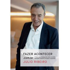 Fazer Acontecer.com.br - Julio Ribeiro
