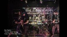 Big Engine - Sister Mary (Live), via YouTube.