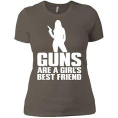 GUNS ARE A GIRLS BEST FRIEND FITTED Next Level Ladies' Boyfriend Tee