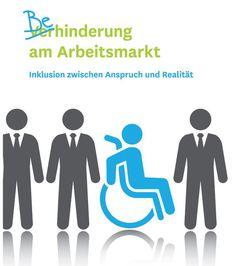 Menschen mit #Behinderung am #Arbeitsmarkt - #Inklusion zwischen Anspruch und Realität