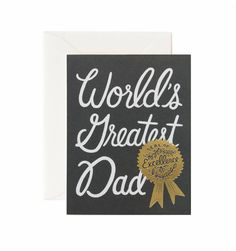 """Give the world's greatest dad the """"World's Greatest Dad"""" card from Rifle Paper Co this father's day! Goil foil """"seal of excellence"""" on the front. - each card is 4.25"""" x 5.5"""" - blank inside - matching"""
