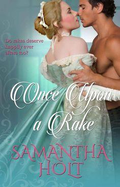 Samantha Holt - Once Upon a Rake