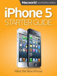 iPhone 5 Starter Guide - Macworld Editors   Computers &...: iPhone 5 Starter Guide - Macworld Editors   Computers &… #ComputersampInternet