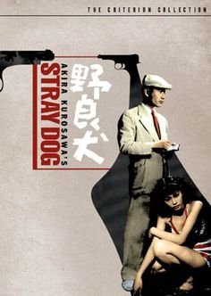 Stray Dog (Nora inu ) , Jap '49 , by Akira Kurosawa , with Toshiro Mifune (29) , Keiko Awaji (16)  /// During a sweltering summer, a rookie homicide detective tries to track down his stolen Colt pistol.