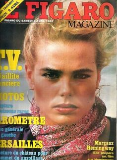Margaux Hemingway covers Le Figaro Magazine ( France) 3rd April 1982
