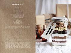 Call me cupcake: Edible gift idea: Brownie mix http://call-me-cupcake.blogspot.se/2011/12/edible-gift-idea-brownie-mix.html