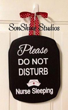 Nurse Do Not Disturb Decal by sonshinestudios on Etsy Nursing Tips, Nicu Nursing, Travel Nursing, Nursing Notes, Nursing Schools, Night Shift Nurse, Ring Bell, Nursing Accessories, Becoming A Nurse