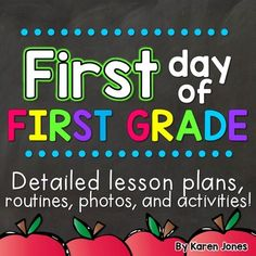 First day of first grade What do I do on the first day of First Grade? Whether its our first or fifteenth time, we ask ourselves this question every year! After many years of tweaking my own first day plans, I have put together this easy-to-use pack of detailed, realistic lesson plans and activities that are suitable for the first day of First Grade wherever you teach.