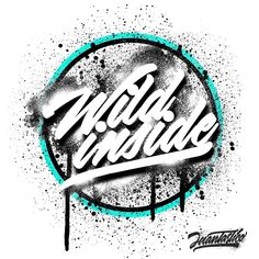 Wild Inside Lettering Graffiti                                                                                                                                                      More