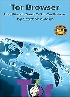 Tor Browser: The Ultimate Guide To The Tor Browser