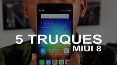 5 TRUQUES SECRETOS - REDMI NOTE 4, MI5, MI MIX - MIUI 8