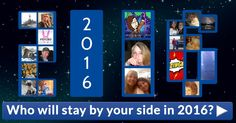 Who will stay by your side in 2016?