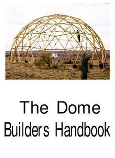 Brief and clear instructions and conversations about inspirations for building shelter out of domes.