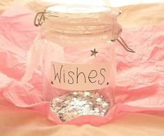 jar of wishes - this is a darling idea.