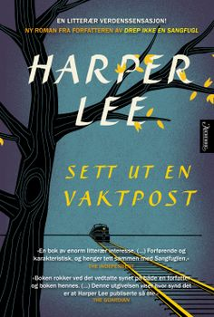 """The book cover of Harper Lee's 'Go Set a Watchman' is here! Amidst all of the waiting and excitement for Harper Lee's upcoming book """"Go Set a Watchman,"""" publisher HarperCollins has recently released. New Books, Good Books, Books To Read, Best Selling Books Must Read, Harper Lee Books, Ernst Hemingway, Go Set A Watchman, To Kill A Mockingbird, Fiction Books"""
