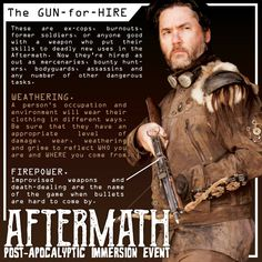 Bridger Farlander is a gun-for-hire at the big Aftermath event in November. www.aftermathevent.com