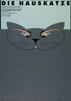 Claude Kuhn – Die Hauskatze    Poster for exhibition at the Naturhistorisches Museum, Bern, 1994