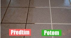 cistici prostredek Diy Cleaning Products, Cleaning Hacks, Cleaning Tile Floors, Shabby, Kuta, Interior Design Living Room, Diy And Crafts, Ale, Good Things