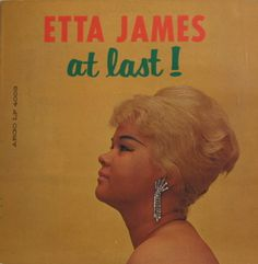 """Etta James """"At Last!""""  Argo Lp 4003 (1961)  Designed by Don Bronstein.  What an album.  What a song.   What a performer.  What a cover.  For every Hall of Fame.   I have all of Etta James' records.  I first heard an early R&B song """"Roll with me Henry"""" and starting hitting the used record stores looking for more.  She was the Queen of Soul before Aretha stole the title.  There's even an Etta James record with that title also on Argo.  I've seen her perform a few times.  Once at…"""