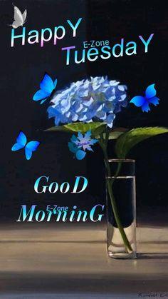 Good Morning Tuesday, Happy Tuesday, Glass Vase