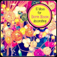 10 Ideas for Dorm Room Decorating! #decor #college #dormlife