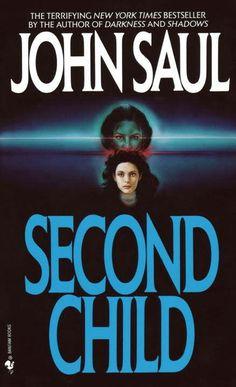 "#187. ""Second Child""  ***  John Saul  (1990)"