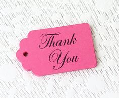 Hey, I found this really awesome Etsy listing at https://www.etsy.com/listing/187580972/pink-thank-you-tags-thank-you-tags-hot