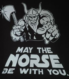 May the NORSE be with you!