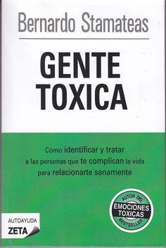 3. Gente tóxica-Bernardo Stamateas