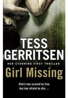 Buy Girl Missing by Tess Gerritsen at Mighty Ape NZ. The first body is a mystery. She's young. She's beautiful. And her corpse, laid out in the office of Boston medical examiner Kat Novak, betrays no sec. Great Books To Read, I Love Books, My Books, Date, Tess Gerritsen, Thriller Books, Page Turner, Library Books, Serial Killers