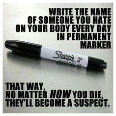 Permanent marker trick.