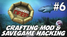 Stranded Deep - Mods y Hacking: Tiburones gigantes, Ovnis (UFOs), Silbatos y Secretos[Ep6]