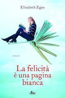 Leggere In Silenzio: ANTEPRIMA #41 : La Felicità E' Una Pagina Bianca d...