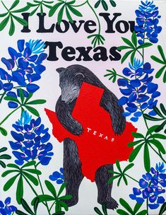 """I Love You Texas"" Print - 3 Fish Studios"