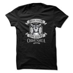 Feel safe at night sleep with a Chihuahua T Shirt.  Sizes small to 4x.  Comes in various colors.