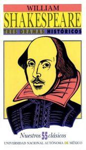 Tres dramas históricos de William Shakespeare - Detalle de la obra - Enciclopedia de la Literatura en México - FLM - CONACULTA
