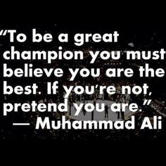 To be a great champion you must believe you are the best. If you're not, pretend you are. -Muhammad Ali #calstrength #tbt #qotd #motivation #winning